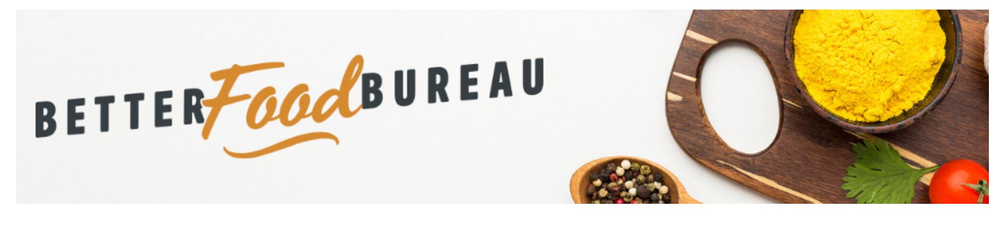 Better Food Bureau